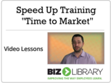 Speed up training time to market