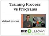 Training process vs programs