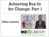 Achieving buy in for change part 1