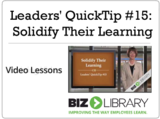 Leaders' quicktip  15 solidify their learning