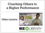 Coaching others to a higher performance