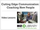 Cutting edge communication coaching new people