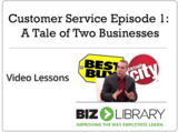 Customer service episode 1 a tale of two businesses