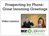 Prospecting by phone  great incoming greetings