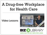 A drug free workplace for health care