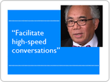 Facilitate high speed conversations