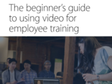 The beginners guide to using video in employee training white paper.pdf   adobe acrobat reader dc 2018 06 05 07.31.21