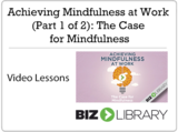 3   achieving mindfulness at work