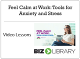 29   feel calm at work  tools for anxiety and stress
