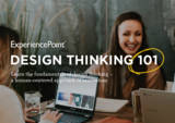 Experiencepoint design thinking 101