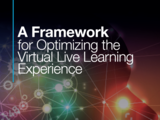 Framework for optimizing live virtual learning exp