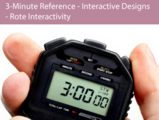 3 minute reference   interactive designs   rote interactivity