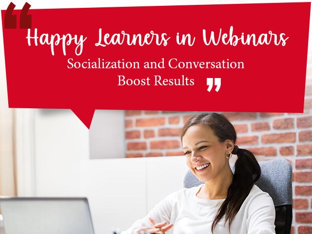 Happy learners in webinars