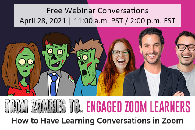From zombies to engaged zoom learners