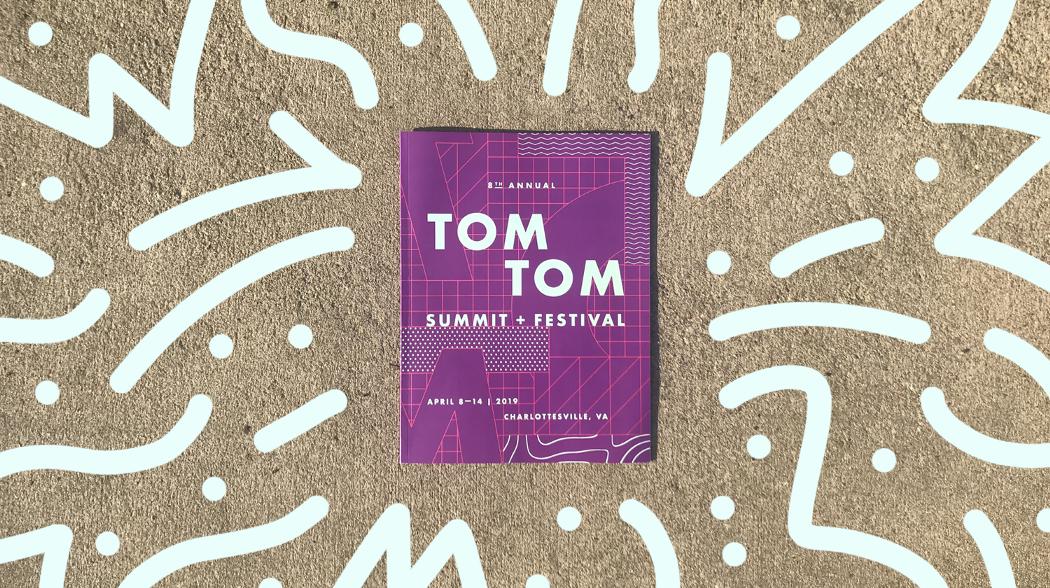 Tom Tom Summit and Festival