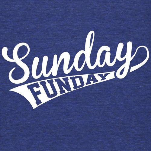 Sunday Funday Quotes: Sunday Funday (White) T-Shirt For Men & Women