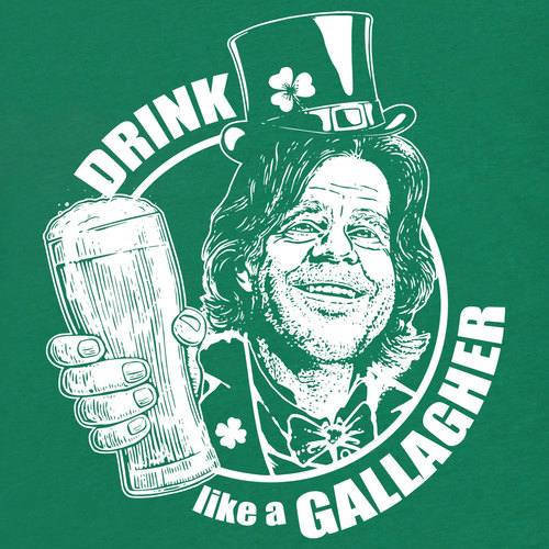 a92f2ca99 2442 1515021016. About This Shirt. Frank Gallagher knows how to party on St.  Patrick's day.