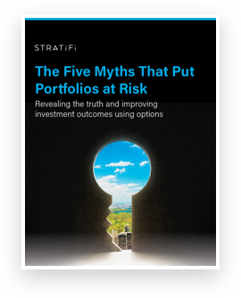 StratiFi's eBook titled The Five Myths that Put Client Portfolio's at Risk