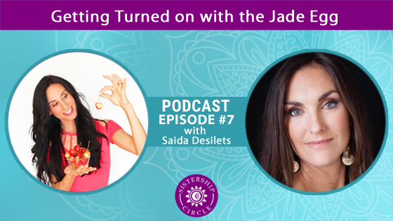 EP7: Saida Desilet on the Jade Egg
