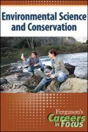 Careers in Focus: Environmental Science and Conservation