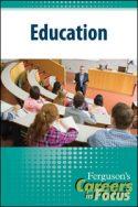 Careers in Focus: Education