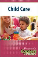 Careers in Focus: Child Care
