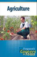 Careers in Focus: Agriculture