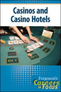 Careers in Focus: Casinos and Hotels
