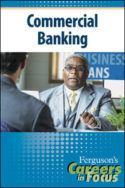 Careers in Focus: Commercial Banking