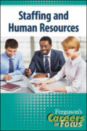 Careers in Focus: Staffing and Human Resources