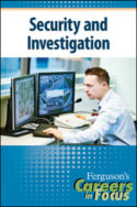 Careers in Focus: Security and Investigation