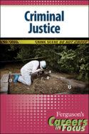 Careers in Focus: Criminal Justice