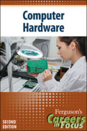 Careers in Focus: Computer Hardware