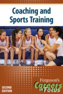 Careers in Focus: Coaching and Sports Training, Second Editio