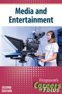 Careers in Focus: Media and Entertainment