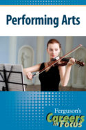 Careers in Focus: Performing Arts