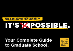 Graduate School? It's Possible. Your Complete Guide to Graduate School.