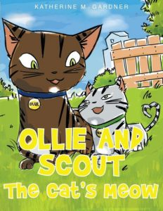 Ollie and Scout - The Cat's Meow