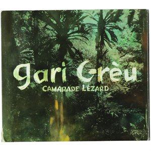 309b2ed6801f2 Album Gari Grèu « Camarade Lézard »