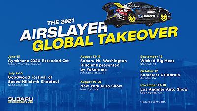 The 2021 Airslayer Global Takeover is an international tour of hillclimb races, enthusiast festivals and auto shows starring Travis Pastrana's Gymkhana 2020 Subaru WRX STI.