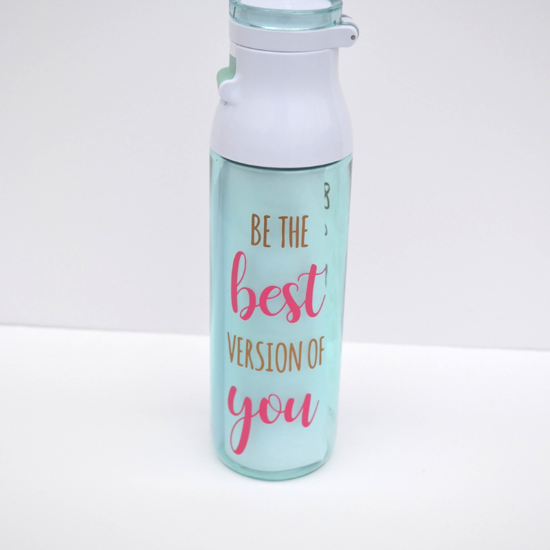 Be the best version of you water bottle
