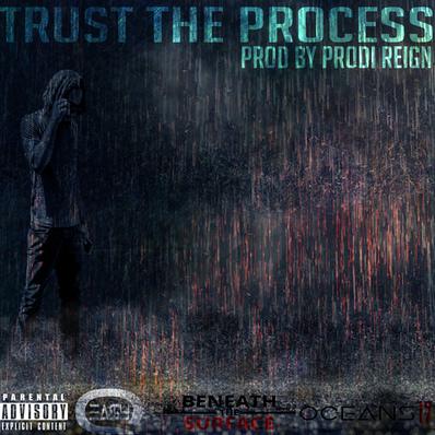 TRUST THE PROCESS | Q Ea$y