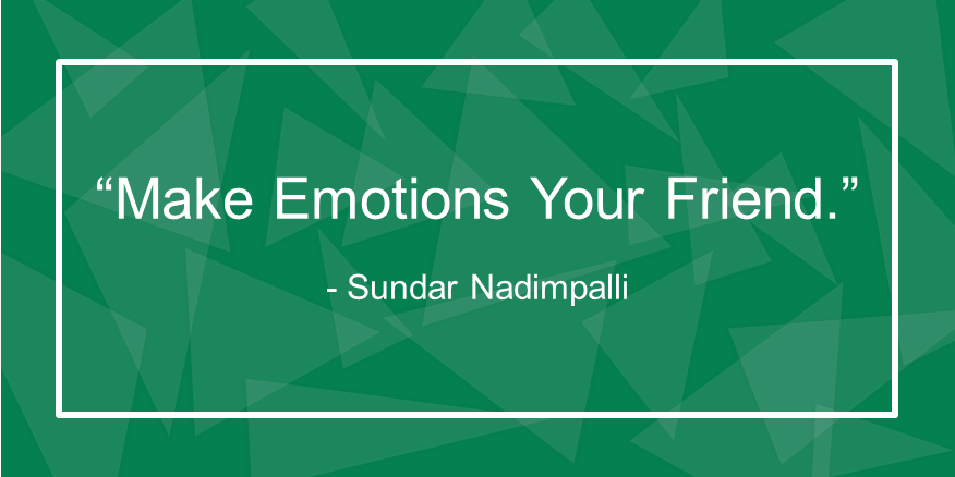 Make Emotions Your Friend