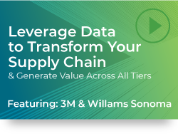 Leverage Data to Transform Your Supply Chain Across All Tiers