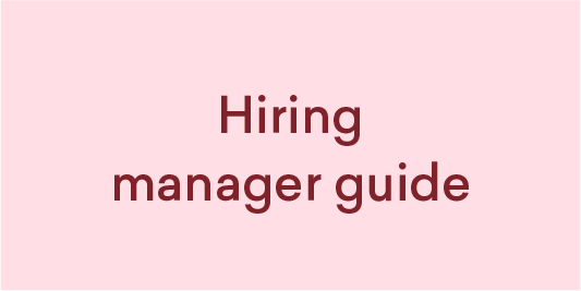 Hiring manager Guide
