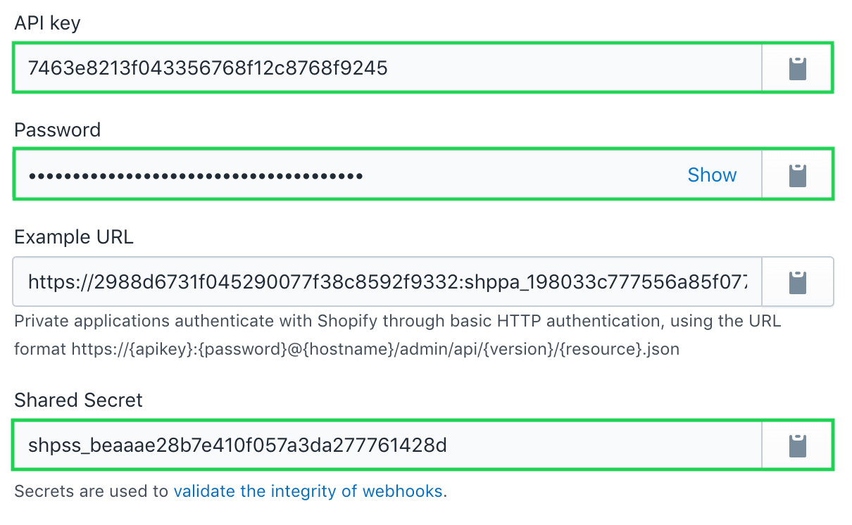 Copy your Shopify private app's API key and password