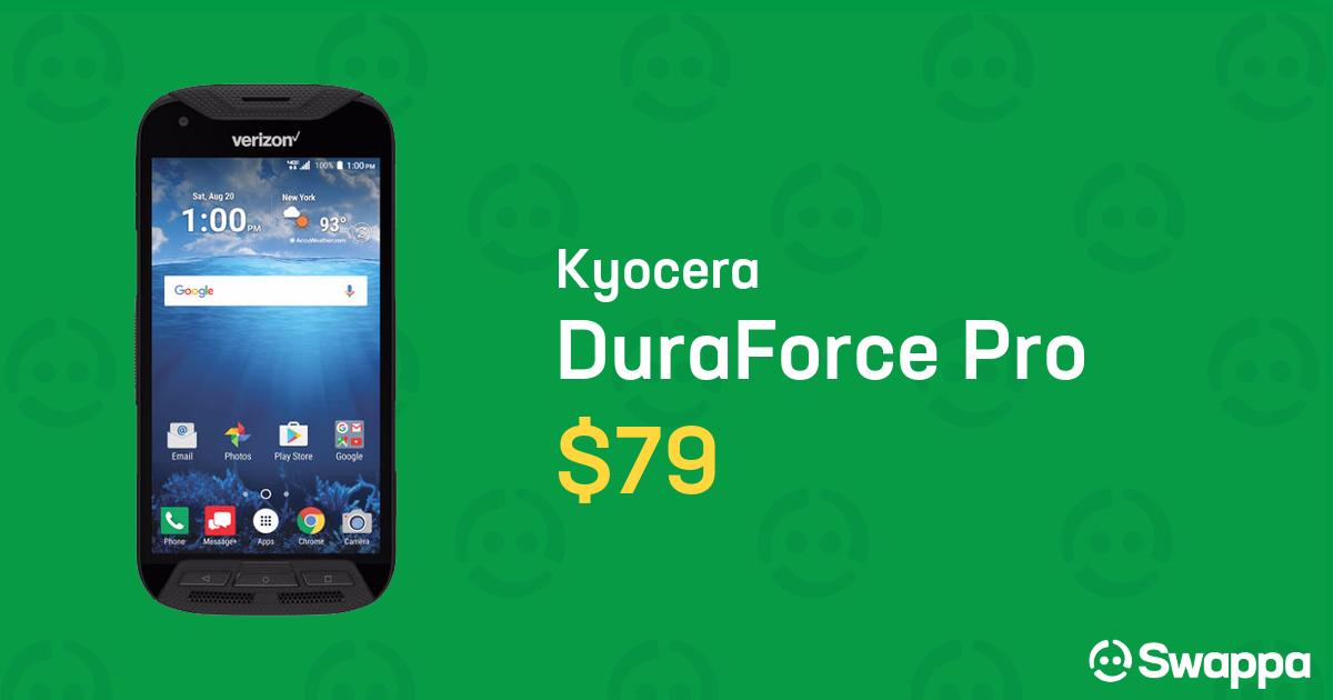 Kyocera DuraForce Pro (Verizon) - Black, 32 GB, 2 GB For Sale - $79 on  Swappa (LRSY46955)