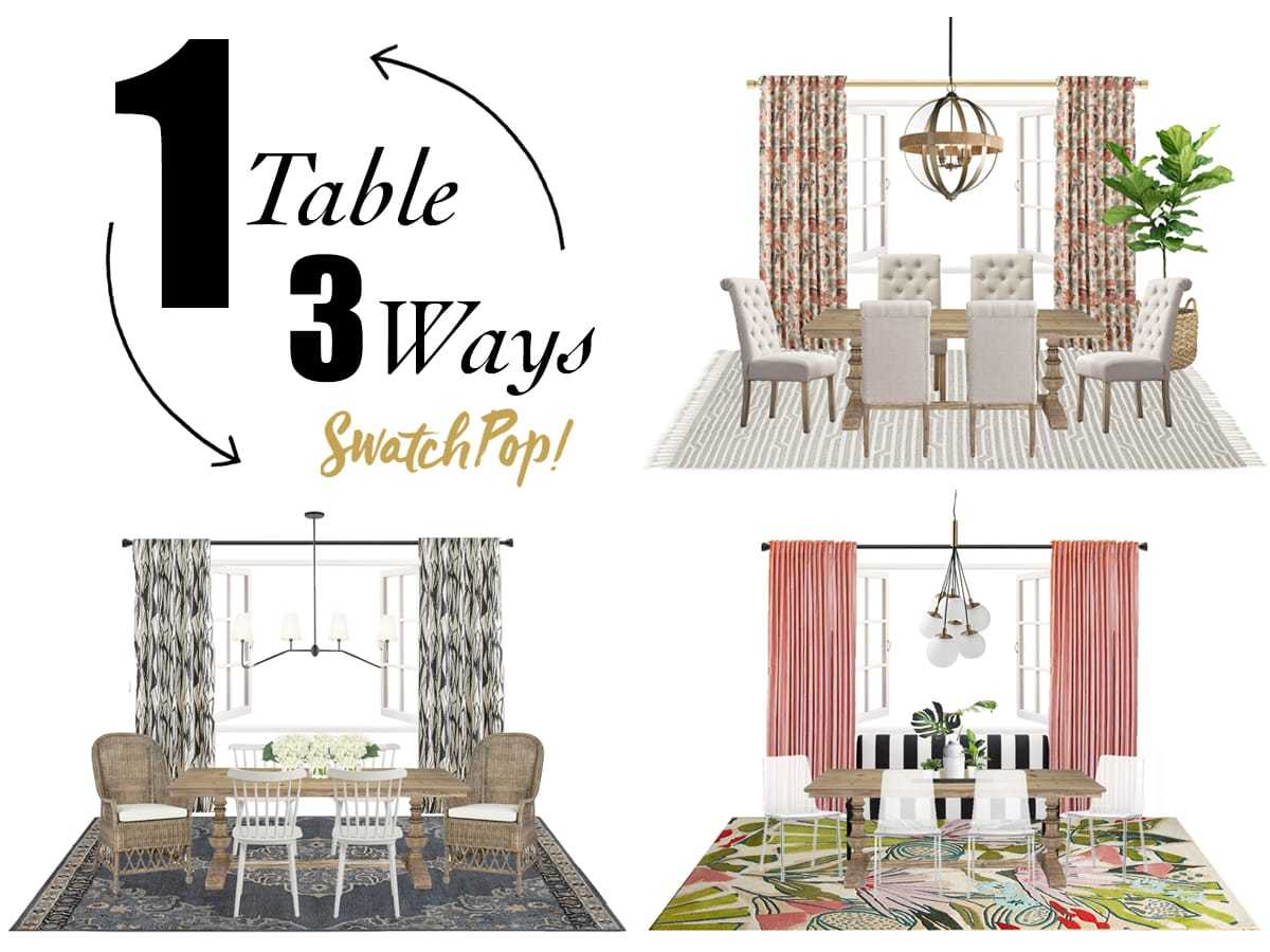 1 Dining Table 3 Ways