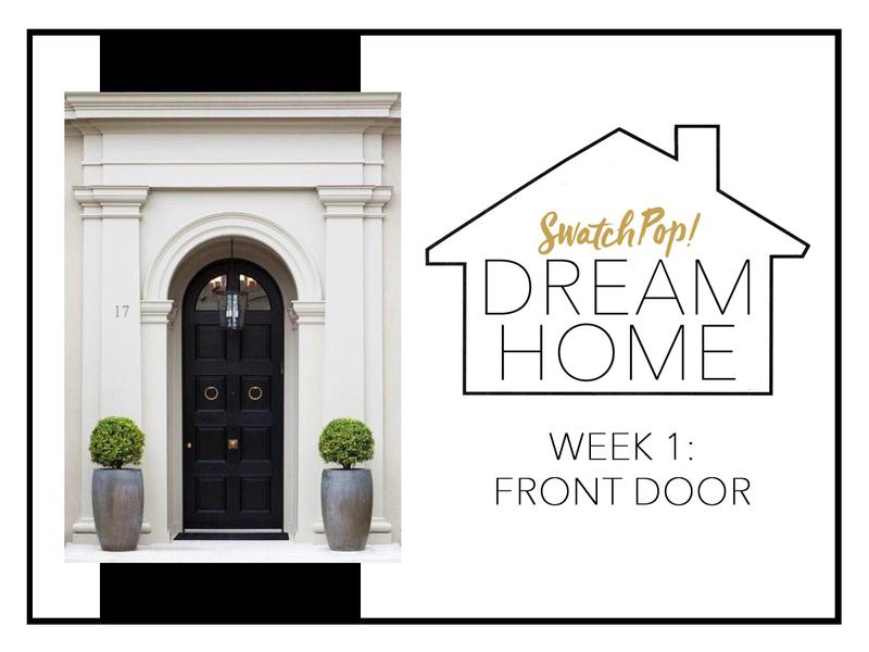 SwatchPop! Dream Home: Front Door
