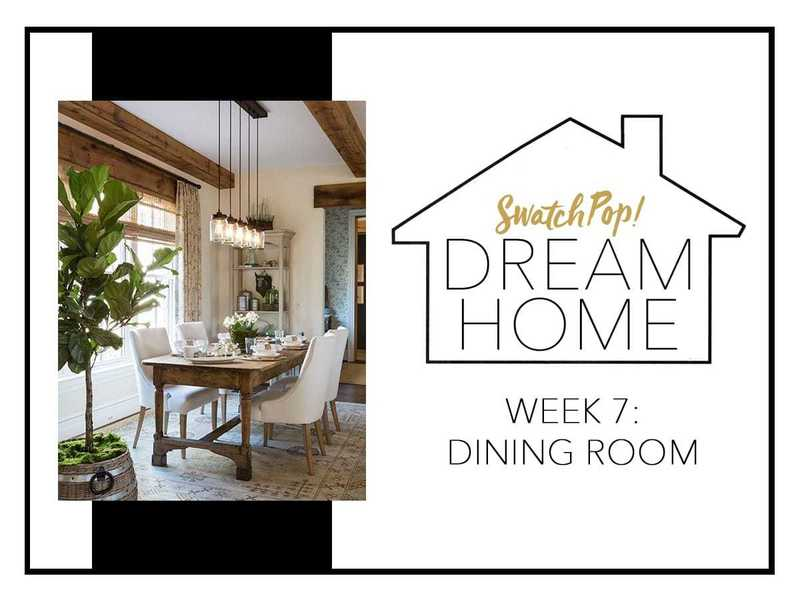 SwatchPop! Dream Home: Dining Room